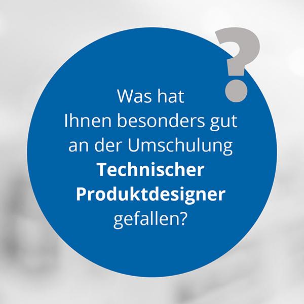 Beitragsbild Rezension Teilnehmer Technische Produktdesigner (m/w/d)